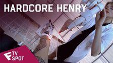 Hardcore Henry - TV Spot (Mayhem) | Fandíme filmu