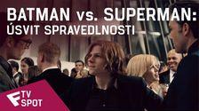 Batman vs. Superman: Úsvit spravedlnosti - TV Spot #7 | Fandíme filmu