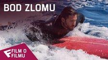 Bod zlomu - Film o filmu (Tahitian Surf)   Fandíme filmu