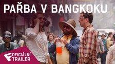 Pařba v Bangkoku - Oficiální Trailer | Fandíme filmu