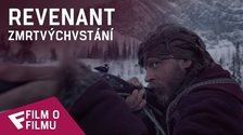 Revenant Zmrtvýchvstání - Film o filmu (Becoming The Revenant) | Fandíme filmu