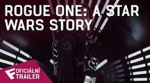 Rogue One: A Star Wars Story - Oficiální Trailer   Fandíme filmu