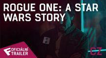 Rogue One: A Star Wars Story - Oficiální Trailer (CZ)   Fandíme filmu