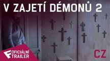 V zajetí démonů 2 - Oficiální Trailer (CZ) | Fandíme filmu