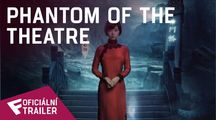 Phantom Of The Theatre - Oficiální Trailer | Fandíme filmu