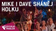 Mike i Dave sháněj holku - Oficiální Red Band Trailer | Fandíme filmu
