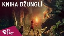 Kniha džunglí - TV Spot (Now Playing) | Fandíme filmu