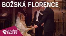 Božská Florence - Oficiální Trailer | Fandíme filmu