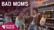 Bad Moms - Oficiální Trailer | Fandíme filmu