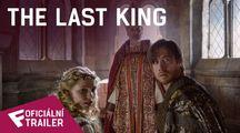 The Last King - Oficiální Trailer | Fandíme filmu