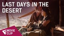 Last Days in the Desert - Movie Clip (Give Me a Hand) | Fandíme filmu