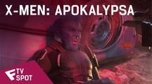 X-Men: Apokalypsa - TV Spot (Is This How It All Ends) | Fandíme filmu