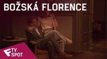 Božská Florence - TV Spot (True Story) | Fandíme filmu