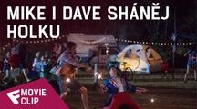 Mike i Dave sháněj holku - Movie Clip (Me and Julio)   Fandíme filmu