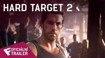 Hard Target 2 - Oficiální Trailer   Fandíme filmu