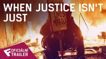 When Justice Isn't Just - Oficiální Trailer | Fandíme filmu