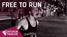 Free to Run - Oficiální Trailer   Fandíme filmu