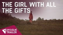 The Girl With All The Gifts - Oficiální Trailer | Fandíme filmu