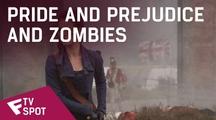 Pride and Prejudice and Zombies - TV Spot | Fandíme filmu