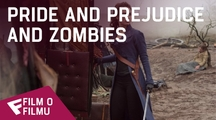 Pride and Prejudice and Zombies - Film o filmu (What could you not live without in a zombie attack?) | Fandíme filmu