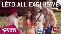 Léto All Exclusive - Oficiální Online Trailer (CZ - dabing) | Fandíme filmu