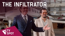 The Infiltrator - TV Spot (Get Out Alive) | Fandíme filmu