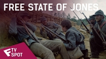 Free State of Jones - TV Spot (Epic) | Fandíme filmu