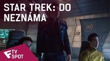 Star Trek: Do neznáma - TV Spot (Bold) | Fandíme filmu