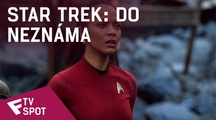 Star Trek: Do neznáma - TV Spot (Last Report) | Fandíme filmu