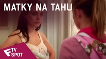 Matky na tahu - TV Spot (Every Mom) | Fandíme filmu