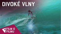 Divoké vlny - Film o filmu (Riding Inside The Wave) | Fandíme filmu