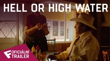 Hell or High Water - Oficiální Trailer #2 | Fandíme filmu