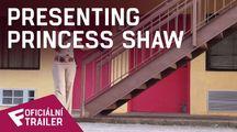 Presenting Princess Shaw - Oficiální Trailer | Fandíme filmu