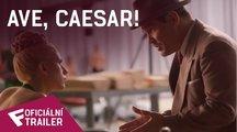 Ave, Caesar! - Oficiální Trailer | Fandíme filmu