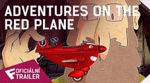 Adventures On The Red Plane - Oficiální Trailer | Fandíme filmu
