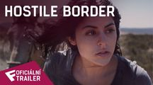 Hostile Border - Oficiální Trailer | Fandíme filmu
