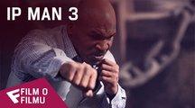Ip Man 3 - Film o filmu | Fandíme filmu
