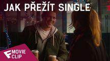 Jak přežít single - Movie Clip (He's Here) | Fandíme filmu