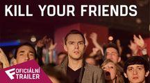Kill Your Friends - Oficiální Trailer | Fandíme filmu
