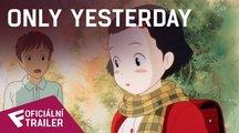 Only Yesterday - Oficiální Trailer | Fandíme filmu