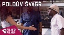 Poldův švagr - Film o filmu (Olivia Munn) | Fandíme filmu