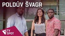 Poldův švagr - TV Spot | Fandíme filmu