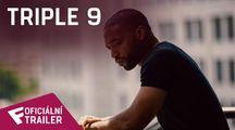 "Triple 9 - ""Unthinkable"" Trailer | Fandíme filmu"