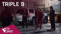Triple 9 - TV Spot (Action) | Fandíme filmu