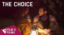 The Choice - Film o filmu | Fandíme filmu