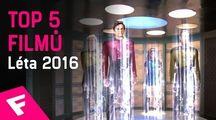 Top 5 filmů - léto 2016 | Fandíme filmu
