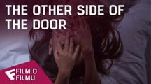 The Other Side of the Door - Film o filmu (Behind The Door) | Fandíme filmu