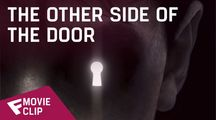 The Other Side of the Door - Movie Clip (I Promise) | Fandíme filmu