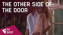 The Other Side of the Door - TV Spot (Final Goodbye) | Fandíme filmu