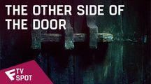 The Other Side of the Door - TV Spot (Death Will Follow) | Fandíme filmu